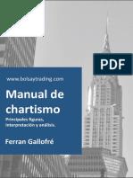 www.bolsaytrading.com Manual de chartismo Principales figuras, interpretación y análisis. Ferran Gallofré