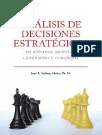 Análisis de decisiones estratégicas en entornos inciertos, cambiantes y complejos SALINAS-2.pdf