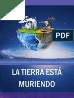 ENSAYO-LA TIERRA ESTÁ MURIENDO