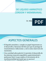 Fisiologia de liquido amniotico, cordón y membranas.