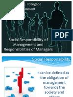 socialresponsibilityofmanagementandresponsibilitiesofmanagers-120411083542-phpapp01