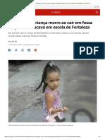 Chão cede, e criança morre ao cair em fossa enquanto brincava em escola de Fortaleza _ Ceará _ G1.pdf