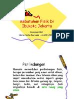 2. Kebutuhan Fisik Di Ibukota Jakarta