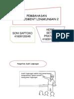 Pembahasan Manajement Lingkungan 2_soni&Heriesp
