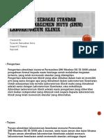 AKREDITASI SEBAGAI STANDAR SISTEM MANAGEMEN MUTU (SMM