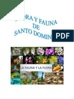 La flora de Santo Domingo