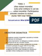 CURSUL 4, PREZENTARE 16 NOIEMBRIE p.p.,  Caracteristicile ARTEI MILITARE în cel de-al doilea război mondial.Patriciparea armatei române la război p.p.