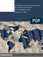 Stephan W. Schill - The Multilaterization of International Investment Law (Cambridge International Trade and Economic Law) (2009).pdf