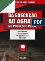 Da Execução ao Agravo no Processo Penal - 2017