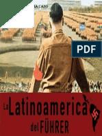La Latinoamerica Del Fuhrer. PDF