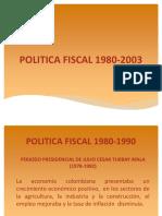 EXPOSICION POLITICA FISCAL 1980-1990.pptx