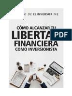 Cómo alcanzar tu libertad financiera como inversionista. Helio Laguna