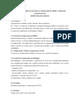 RESUMO DA ORIENTAÇÃO PARA O TRABALHO DE HISTORIA DA FILOSOFIA CONTEMPORANEA I - PROFª CAROL
