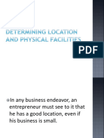 Determining location and physical facilities