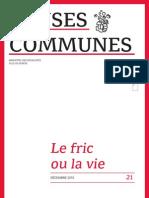 Le Fric ou la Vie - Revue Causes Communes 21