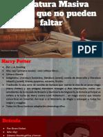 Literatura Masiva  Textos que no pueden faltar.pptx