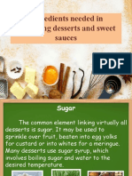 ingredients needed in preparing desserts and sweet sauces