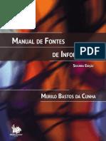 CUNHA, Murilo Bastos da. Manual de Fontes de Informação
