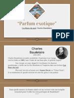 """""""Parfum_exotique"""",_Les_fleurs_du_Mal,_Charles_Baudelaire.pptx"""