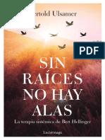 Sin raices no hay alas - Bertold Ulsamer