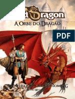 A Orbe do Dragão A Orbe do Dragão - Vila do RPG