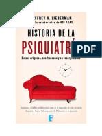 Lieberman Jeffrey A - Historia De La Psiquiatria.rtf