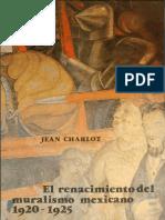 Charlot Jean - El Renacimiento Del Muralismo Mexicano 1920 - 1925.pdf