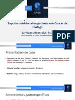 Santiago Arcentales, Hosp Rivadavia, Soporte Nutricional en paciente con Ca de Esofago