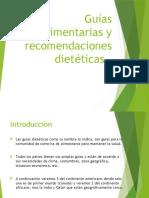 GUIas Alimentarias y Recomendaciones Dieteticas