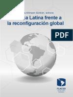 FLACSO_America-Latina-frente-a-la-Reconfiguracion-Global_Compilacion_2019.pdf