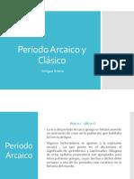 Periodo Arcaico y Clásico