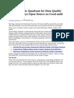 Gartner Magic Quadrant for Data Quality Tools 2010 Says Open Source No Good Until 2012
