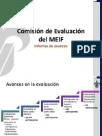 Informe-de-avances-de-la-Comision-de-Evaluacion-del-MEIF (1).pptx