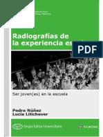 Núñez y Litichever (2015) Radiografías de la experiencia escolar Cap1y3
