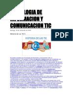 historia TECNOLOGIA DE INFORMACION Y COMUNICACION TIC