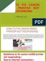 HOW TO FIX CANON MX922 PRINTER NOT RESPONDING | +1(866)558-4555