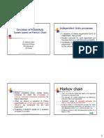 Simulation of Probabilistic System based on Markov Chain