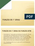 FUNÇÃO DE 1° GRAU