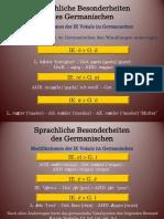 GdDS Vorlesung 2. Sprachliche Besonderheiten des Germanischen