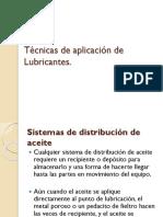 Tecnicas de aplicacion de lubricantes.