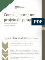 Palestra - como elaborar um projeto de pesquisa