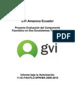 Proyecto Evaluación del Componente Faunístico en Dos Ecosistemas Tropicales 2009-2010