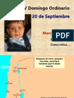 XXV Domingo Ordinario, Mc. 9, 30-37