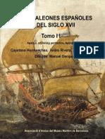 Hormaechea, Cayetano et al. - Los galeones espanoles del sigloXVII. Tomo II [2012].pdf