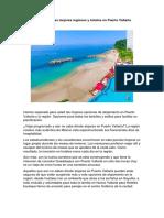 Consejos de Las Mejores Regiones y Hoteles en Puerto Vallarta