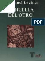 Levinas, Emmanuel. - La Huella del Otro [2000].pdf