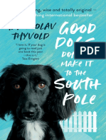 Good Dogs Don't Make It to the South Pole Chapter Sampler