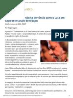 ConJur - Juíza rejeita denúncia contra Lula em caso de invasão de tríplex