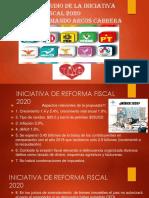 1.-INICIATIVA DE REFORMA FISCAL-2020.pptx