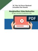 7 Karakteristik Video Ini Harus Dipahami Agar Video Berkualitas Dan Standar.docx